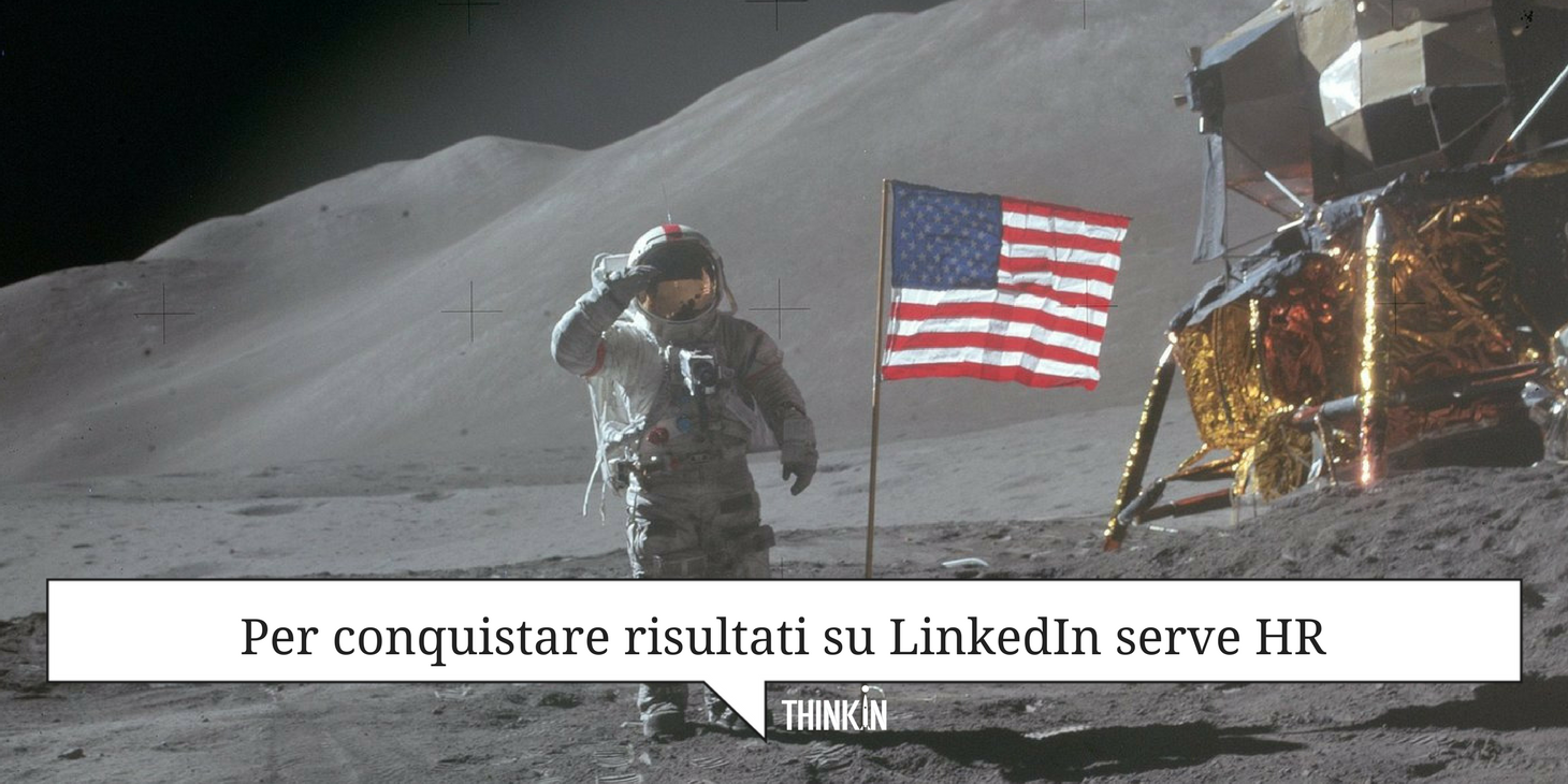 Per conquistare risultati su LinkedIn serve HR